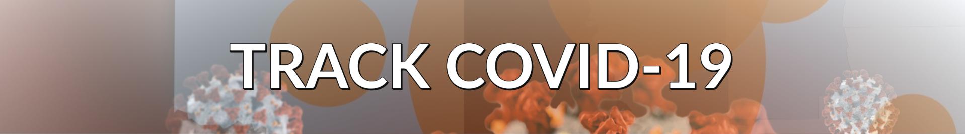 Track COVID-19